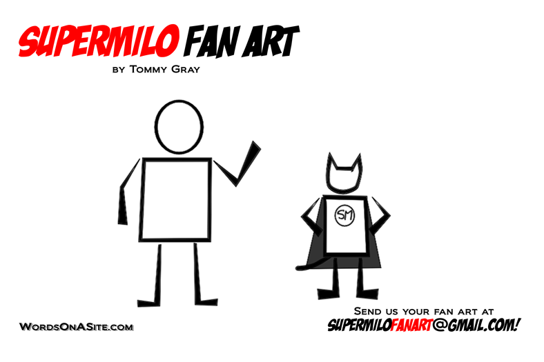 SuperMilo Fan Art 9